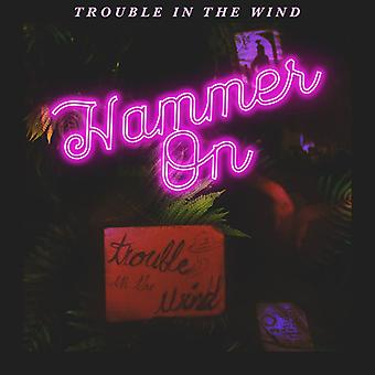 Trouble in the Wind - Hammer on [CD] USA import