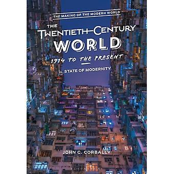 The TwentiethCentury World 1914 to the Present by Corbally & John C. Diablo Valley College & USA