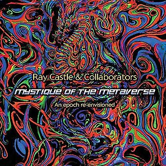 Ray Castle - Mystique of the Metaverse [CD] USA import