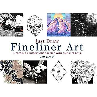 Just Draw Fineliner Art: Incredible Illustrations Crafted With Fineliner Pens