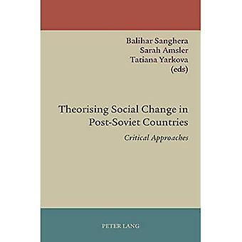 Theoretiserende sociale verandering in post-Sovjet-landen: kritische benaderingen