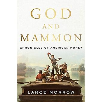 God and Mammon by Morrow & Lance