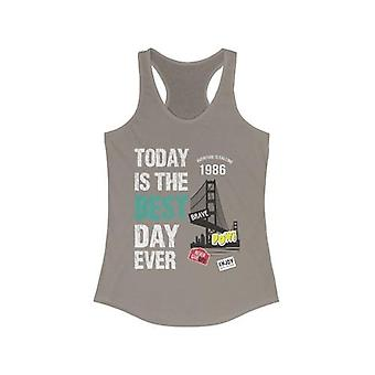 Today Is The Best Day Ever Racerback Tank Top