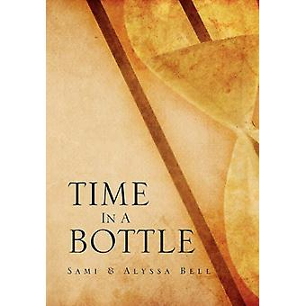 Time in a Bottle by Sami - 9781469160788 Book