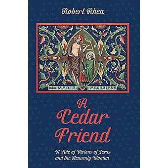 A Cedar Friend by Robert Rhea - 9781532651854 Book