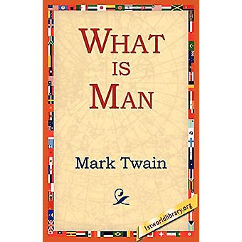 What Is Man? by Mark Twain - 9781595403315 Book