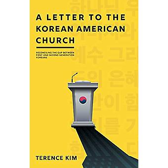 A Letter to the Korean American Church - Reconciling the Gap Between F
