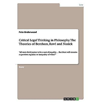 Critical Legal Thinking in Philosophy. The Theories of Bentham - Rawl