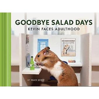 Goodbye Salad Days Kevin Faces Adulthood