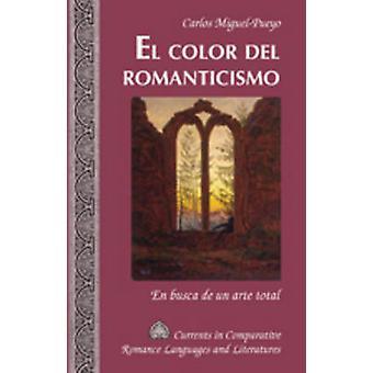 El Color del Romanticismo von Carlos MiguelPueyo