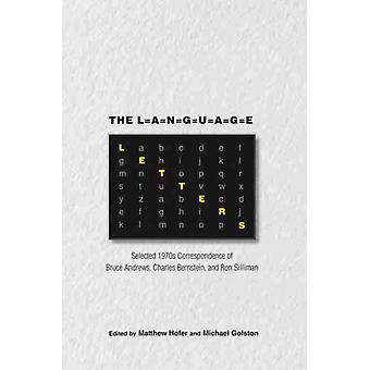 The Language Letters by Edited by Matthew Hofer & Edited by Michael Golston