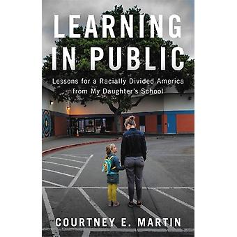 Learning in Public by Courtney Martin