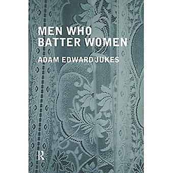 Men Who Batter Women