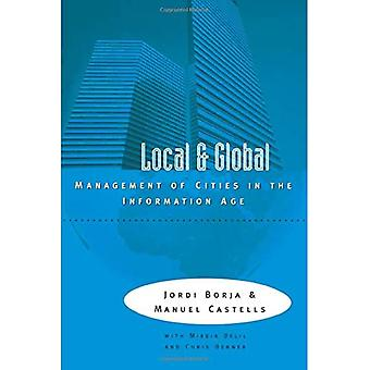 The Local and the Global : Management of Cities in the Information Age