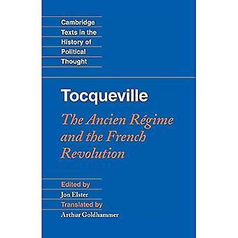 Tocqueville: Ancien R gime og den franske revolusjonen
