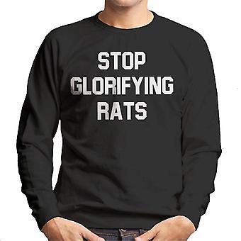 Sluta förhärliga råttor mäns tröja