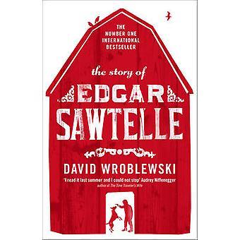 Die Geschichte des Edgar Sawtelle durch David Wroblewski - 9780007265077 Buch