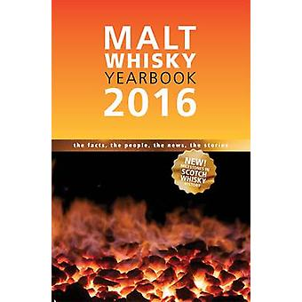Malt Whisky Yearbook - 2016 (11th New edition) by Ingvar Ronde - 97809