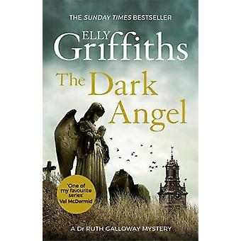 The Dark Angel by Elly Griffiths - 9781784296667 Book