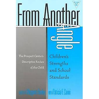 From Another Angle - Children's Strengths and School Standards by Marg