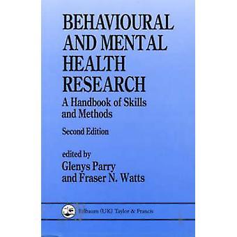 Verhaltens- und psychische Gesundheitsforschung - ein Handbuch von Fähigkeiten und Meth