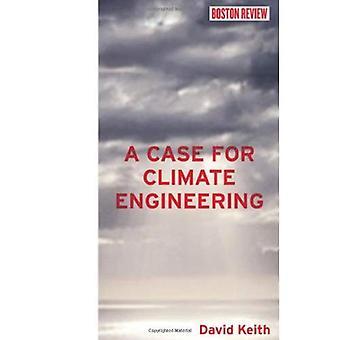 Een geval voor klimaat Engineering (Boston Review Books)
