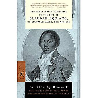 The Interesting Narrative of the Life of Olaudah Equiano, or Gustavus Vassa, the African (Modern Library Classics)