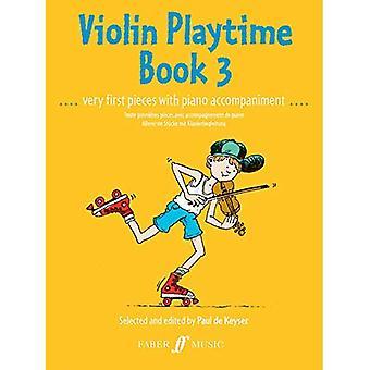 Violin Playtime: Bk. 3: (Violin and Piano) (Violin Piano)