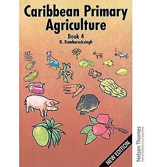 L'Agriculture primaire des Caraïbes - livre 4: Textbook (C) Bk.4