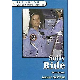Sally Ride: Astronaut