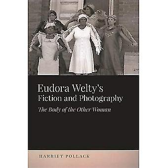 Eudora da Welty ficção e fotografia: O corpo da outra mulher (os novos estudos do Sul)
