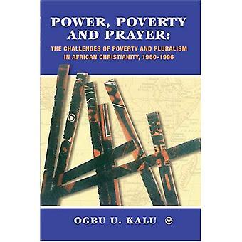 Poder, a pobreza e a oração: os desafios da pobreza e do pluralismo no cristianismo Africano, 1960-1996