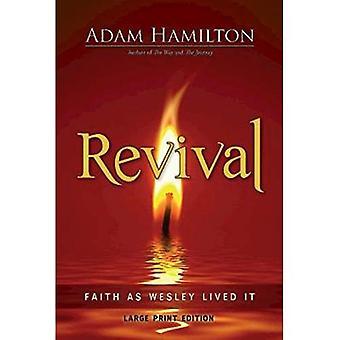 Revival: Der Glaube als Wesley lebte es