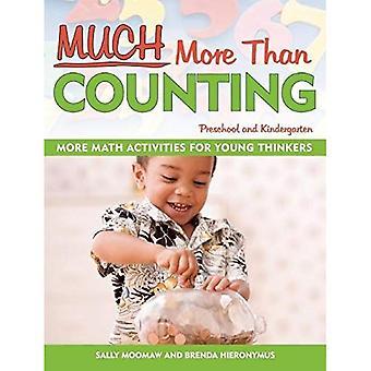 Veel meer dan tellen: Meer activiteiten van de gehele wiskunde voor voorschoolse en kleuterschool