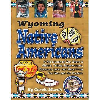 Wyoming Indians (Paperback) (Native American Heritage)