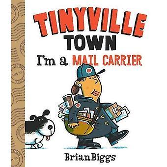 Je suis une factrice (A Tinyville ville livre) [cartonné]