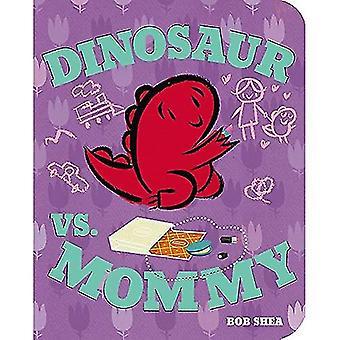 Dinosaur vs. Mommy styrelse bok (Dinosaur vs. bok) [styrelse bok]