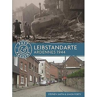 Leibstandarte: Ardennes 1944 (passé & présents)