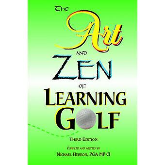 De kunst en Zen van het leren van de derde editie van de Golf van Hebron & Michael & P