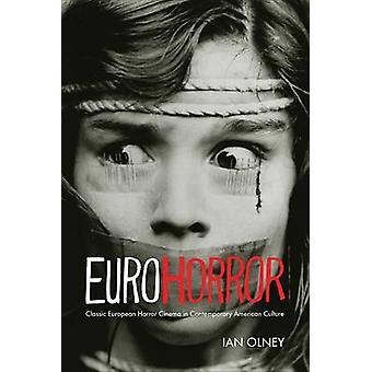 オルニー ・ イアンによって現代アメリカ文化のユーロ ホラー古典的なヨーロッパのホラー映画