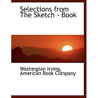 Selections from the Sketch  Book by Irving & Washington