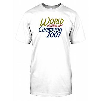 Martial Arts World Champion 2007 Herren T Shirt