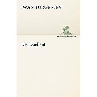 Der Duellant door Turgenjev & Iwan