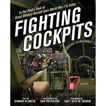 Fighting Cockpits - In the Pilot's Seat of Great Military Aircraft fro
