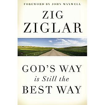 God's Way is Still the Best Way by Zig Ziglar - 9780785289463 Book