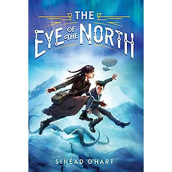 The Eye of the North by Sinead O'Hart - 9781101935033 Book