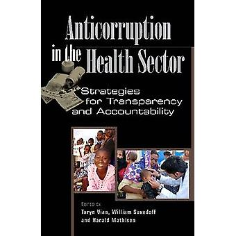 Anticorruption in the Health Sector - Strategies for Transparency and