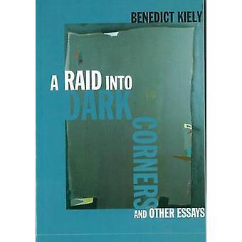 Raid into Dark Corners and Other Essays by Kiely Benedict - 978185918