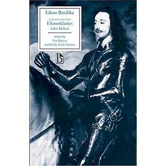 Eikon Basilike With Selections From Eikonoklastes by John Milton - 97