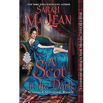 A Scot in the Dark by Sarah MacLean - 9780062379429 Book